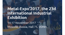 Metal-Expo' 2017, the 23rd International Industrial Exhibition